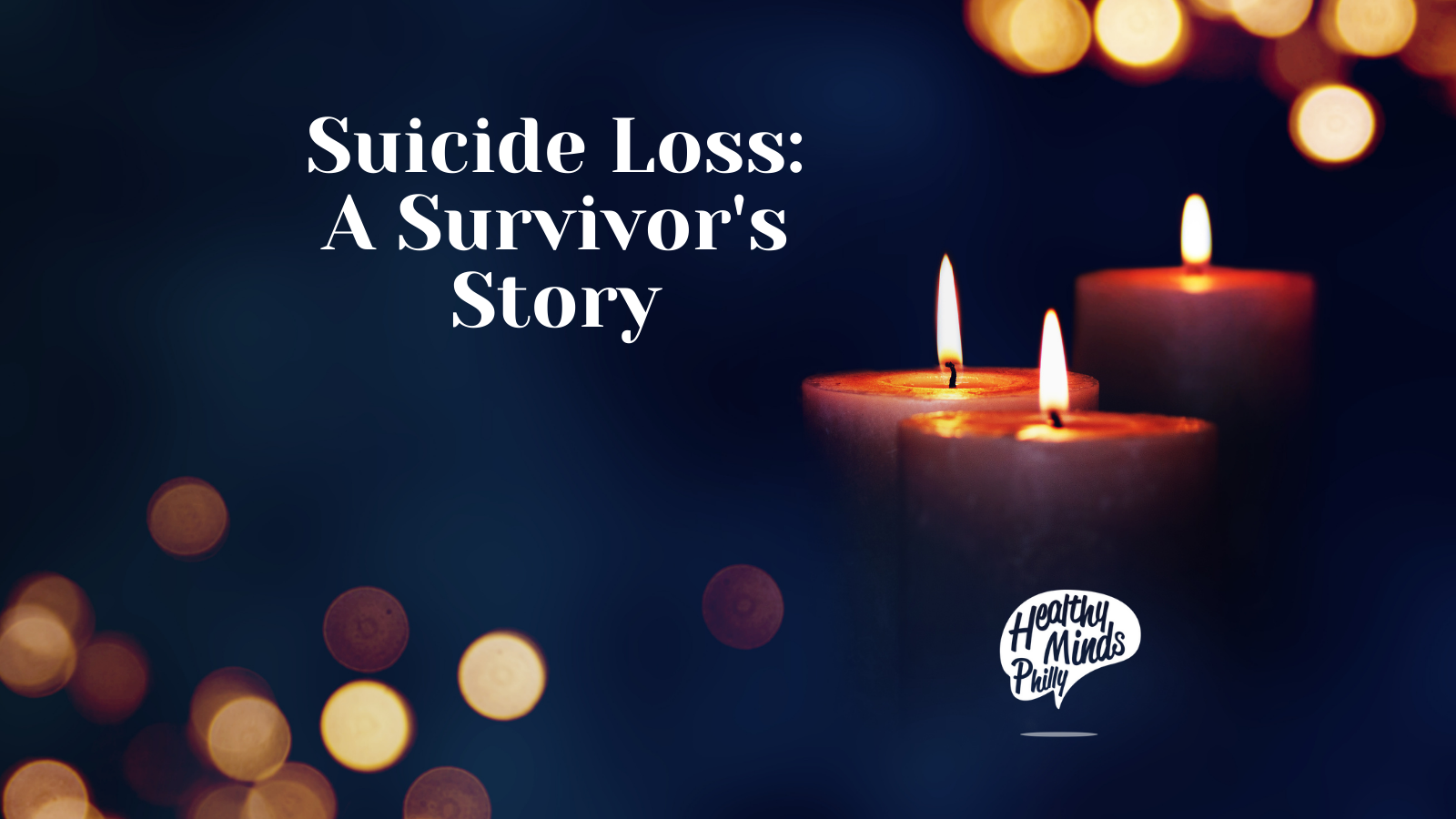 Suicide Loss: A Survivor's Story